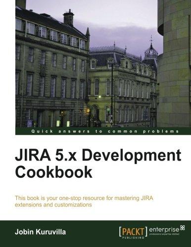 JIRA 5.x Development Cookbook Front Cover