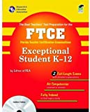 FTCE : Exceptional Student Education, Research & Education Association Editors, 0738608319