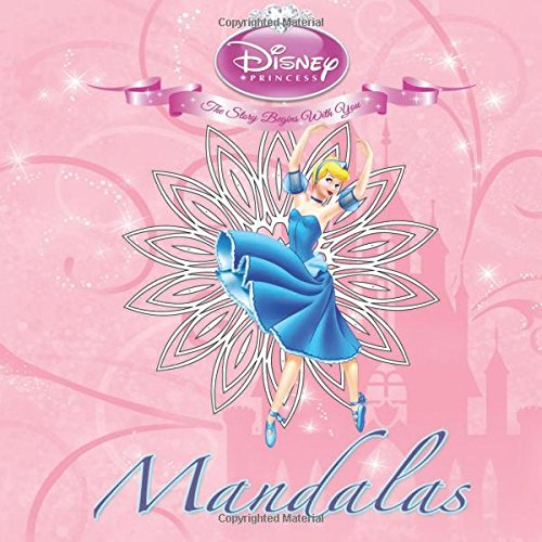Read Online Disney Princess Mandalas: In this Children's Coloring Book there are fantastic images of  your favorite Disney Princess's in Mandalas for you to color ... on one side for better quality coloring. pdf epub