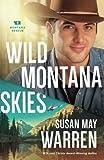 Wild Montana Skies (Montana Rescue)