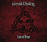 Live At Orion by Simakdialog (2013-05-04)