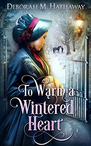 To Warm a Wintered Heart by [Hathaway, Deborah M.]