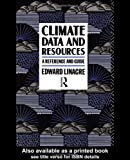 img - for CLIMATE DATA & RESOURCES CL book / textbook / text book