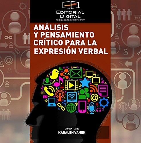 Download Análisis y pensamiento crítico para la expresión verbal (Spanish Edition) Pdf