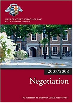 Negotiation 2007-2008: 2007 Edition ;a 2007 ed. (Bar Manuals)