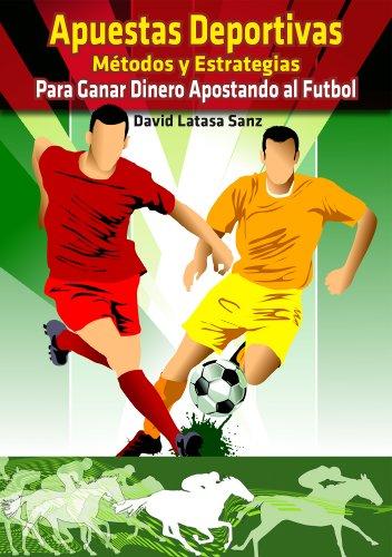 apuestas-deportivas-metodos-y-estrategias-para-ganar-dinero-jugando-al-futbol-y-a-las-carreras-de-ca