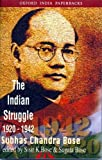 Netaji: Collected Works: Volume 2: The Indian Struggle, 1920-1942