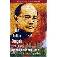 The Indian Struggle 1920-1942: Subhas Chandra Bose