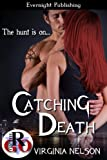 Catching Death (Hunters and Reapers Book 1)