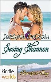 Barefoot Bay: Seeing Shannon (Kindle Worlds Novella) (Cypress Corners Book 6)