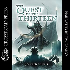 The Quest of the Thirteen Audiobook