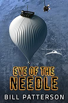 Eye of the Needle: A Paradisi Short by [Patterson, Bill]