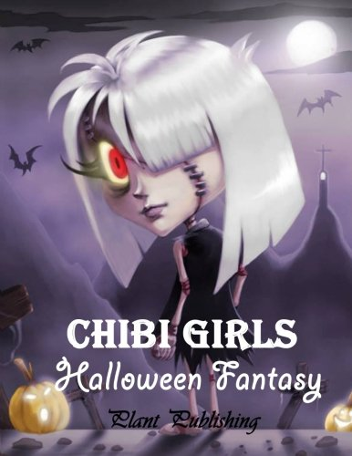 Chibi Girls : Halloween Fantary: An Adult Coloring Book with Horror Girls (New Cover) -