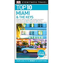 Top 10 Miami and the Keys