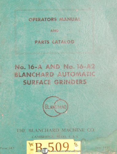 Blanchard No. 16-A 16-A2, Automatic Surface grinders Machine, Operator's ()
