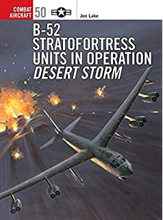 B 52 stratofortress units in combat 1955 73 combat aircraft jon b 52 stratofortress units in operation desert storm combat aircraft 50 fandeluxe Images