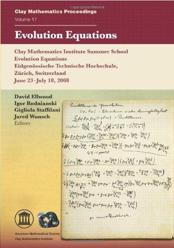 Evolution Equations (Clay Mathematics Proceedings)