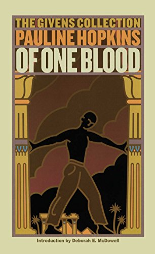 Of One Blood: Or, the Hidden Self: The Givens Collection