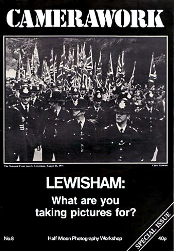 Camerawork Arsenal, No. 8, November 1977: Lewisham, What Are You Taking Pictures For?