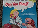 Can You Play, Harriet Ziefert, 0394820010