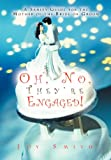 Oh, No, They're Engaged!, Joy Smith, 1469753073