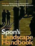 Spon's Landscape Handbook, Derek L. Partnership and Roger Bartlett, 0419204903