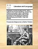 Dialogues Concerning Eloquence, François de Salignac de La Mothe- Fénelon, 117098424X