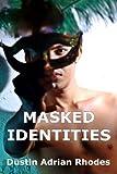 Masked Identities
