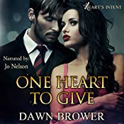 One Heart to Give: Heart's Intent, Book 1 | Dawn Brower
