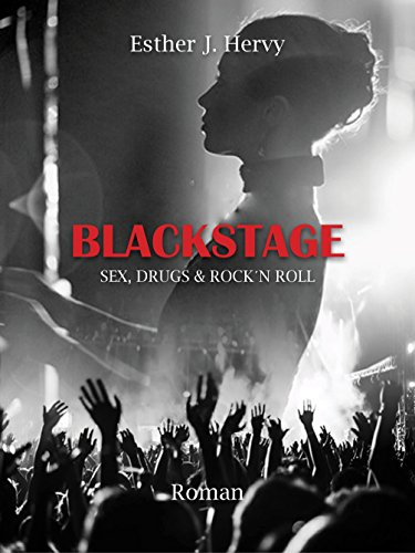 Blackstage Sex Drugs Rock N Roll Livre Roman Romance