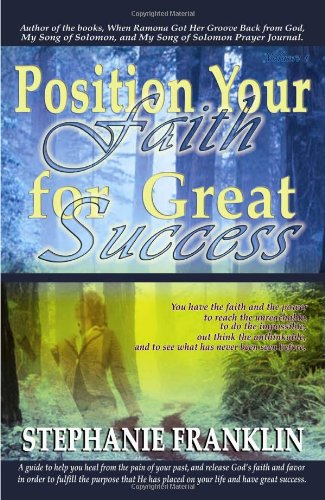 Download Position Your Faith for Great Success ebook