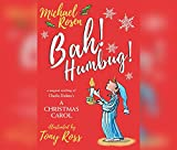Bah! Humbug!: A Magical Retelling of Charles Dickens' A Christmas Carol