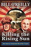 Killing the Rising Sun: How America Vanquished