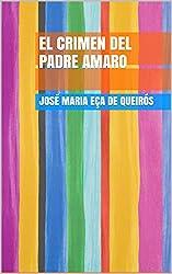 EL CRIMEN DEL PADRE AMARO (Spanish Edition)