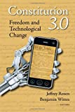 Constitution 3. 0 : Freedom and Technological Change, , 0815724500