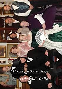 Lincoln and God on Stage
