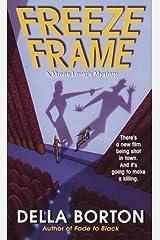 Freeze Frame by Della Borton (2000-02-01) Mass Market Paperback