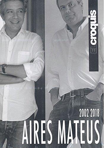 AIRES MATEUS 2002 / 2018 (Inglés) Tapa dura – 11 jun 2018 Publicación de Arquitectura Construcción y Diseño S.L. EL CROQUIS JAIME BENYEI
