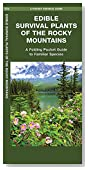 Edible Survival Plants of the Rocky Mountains: A Folding Pocket Guide to Familiar Species (Pocket Survival Guide Series)