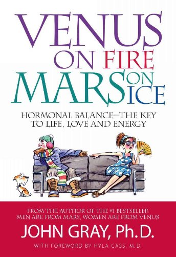 Venus on fire mars on ice hormonal balance the key to life love venus on fire mars on ice hormonal balance the key to life love fandeluxe Images