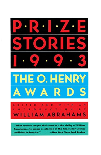 Prize Stories 1993: The O'Henry Awards (The O. Henry Prize Collection) -