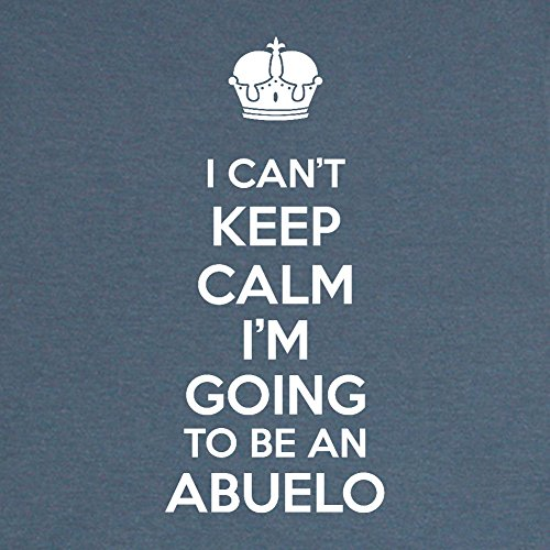 Mama Birdie I Can't Keep Calm I'm Going To Be An Abuelo Adult T-Shirt (Indigo, Large)