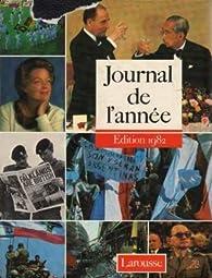 Journal de l'année 1982 (16) [1-7-1981 / 30-6-1982] par  Larousse