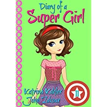 Diary of a Super Girl - Book 11: Under the Sea