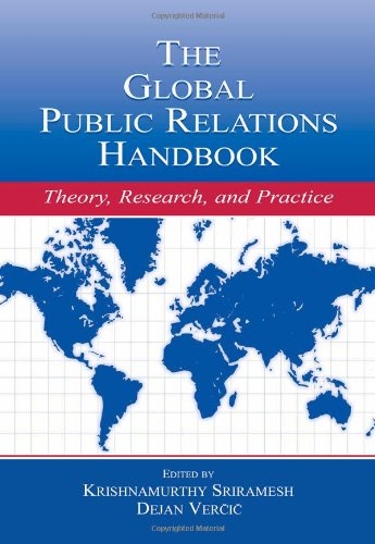 The Global Public Relations Handbook: Theory, Research, and Practice (Routledge Communication Series)