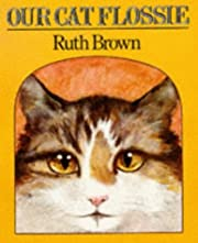 Our Cat Flossie (Red Fox Picture Books) by…