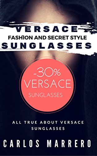 Versace Sunglasses : Designer's Fashion/ Sunglasses/ Secret Style | With Bonus 30% OFF Free Bonus , Versace Bonus OFF: Do you know all true about sunglasses?Have you SAFETY - All Versace Sunglasses