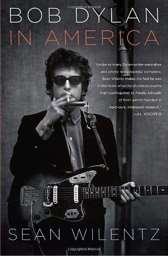 Bob Dylan In America, Wilentz, Sean
