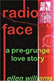 Radio Face, Ellen Williams, 0595175341