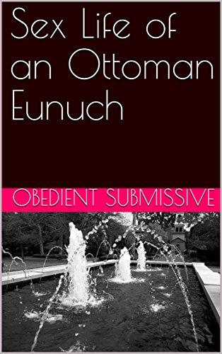 Submissive eunuch bottoms